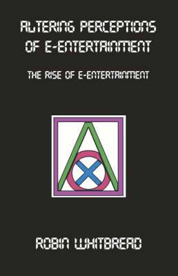 Altering Perceptions of E-Entertainment (Paperback)