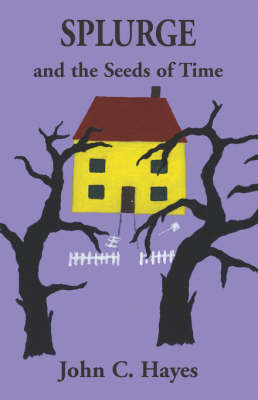 Splurge and the Seeds of Time (Paperback)