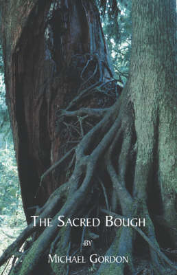 The Sacred Bough (Paperback)