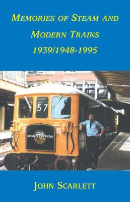 Memories of Stream Trains 1939/1948-1995 (Paperback)