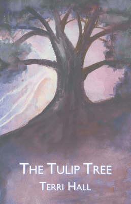 The Tulip Tree (Paperback)