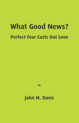 What Good News? (Paperback)