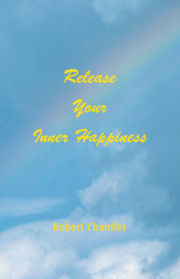 Release Your Inner Happiness (Paperback)