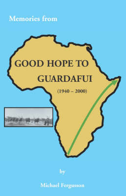 Memories from Good Hope to Guardafui (Paperback)