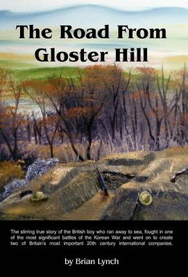 The Road From Gloster Hill (Hardback)