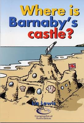Where is Barnaby's Castle? - Barnaby Bear at the Seaside Series (Paperback)