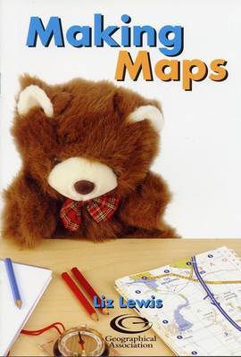 Making Maps - Barnaby Bear & the Badger Tunnel S. (Paperback)