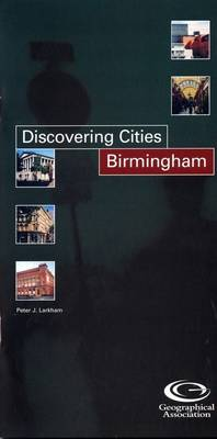 Birmingham - Discovering Cities S. (Paperback)