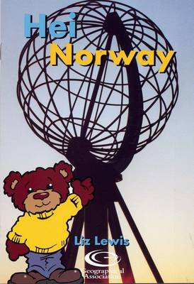 Hei Norway - Barnaby Bear Goes to Norway S. (Paperback)