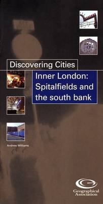 Inner London: Spitalfields and the South Bank - Discovering Cities S. (Paperback)