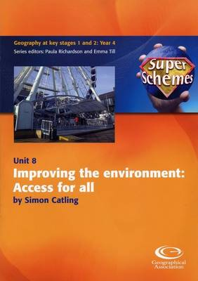 Improving the Environment: Access for All - Super Schemes S. 8