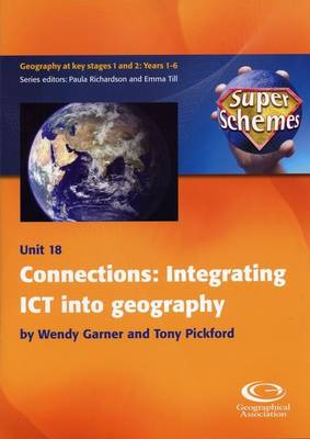 Connections: Integrating ICT into Geography - Super Schemes S. 18