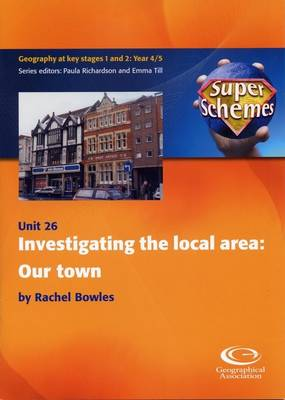 Investigating the Local Area: Our Town - Super Schemes S. No. 26