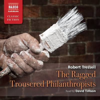 The Ragged Trousered Philanthropist (CD-Audio)