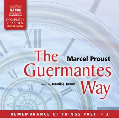 The Guermantes Way - Remembrance of Things Past 3 (CD-Audio)