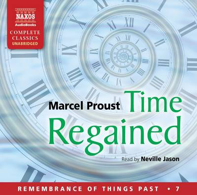 Time Regained: 7 - Remembrance of Things Past 7 (CD-Audio)