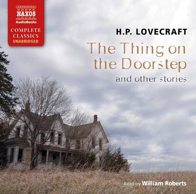 The Thing on the Doorstep and Other Stories (CD-Audio)