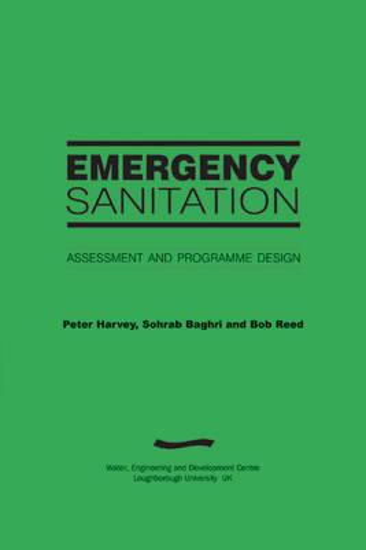 Emergency Sanitation: Assessment and programme design (Paperback)