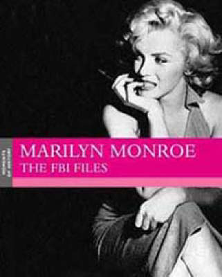 Marilyn Monroe: The FBI Files - Moments of history (Paperback)