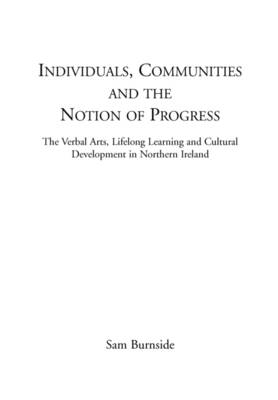 Individuals, Communities and the Notion of Progress (Paperback)