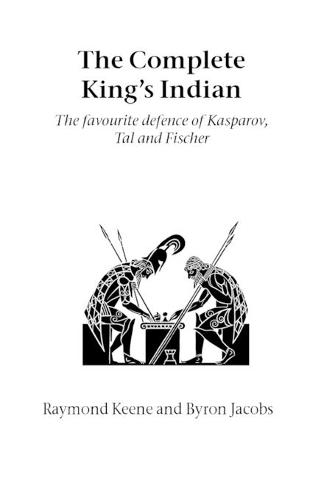 The Complete King's Indian: The Favourite Defence of Kasparov, Tal and Fischer - Hardinge Simpole chess classics (Paperback)