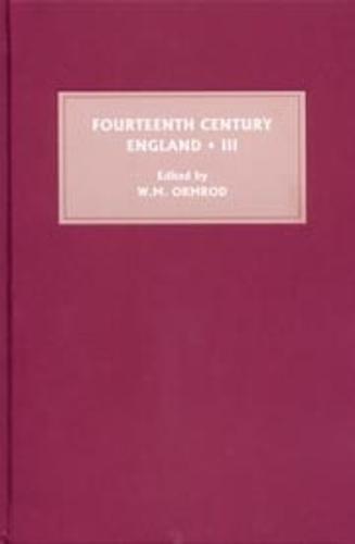Fourteenth Century England III - Fourteenth Century England v. 3 (Hardback)