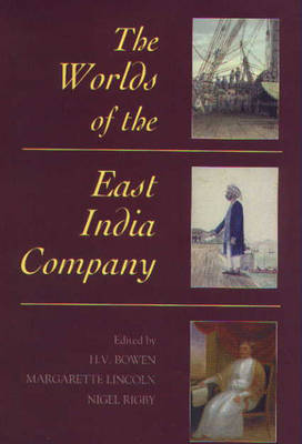 The Worlds of the East India Company (Paperback)