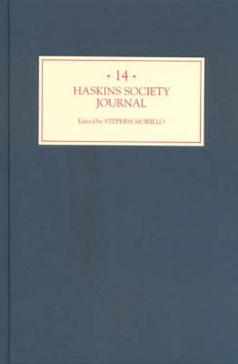 The Haskins Society Journal 14: 2003. Studies in Medieval History - Haskins Society Journal v. 14 (Hardback)