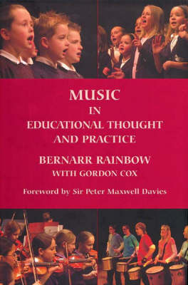 Music in Educational Thought and Practice: A Survey from 800 BC - Classic Texts in Music Education v. 23 (Hardback)