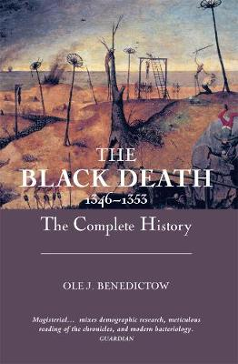The Black Death 1346-1353: The Complete History (Paperback)