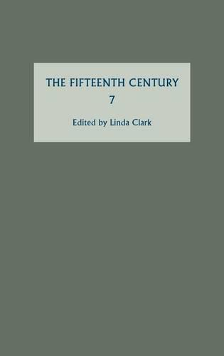 The Fifteenth Century VII: Conflicts, Consequences and the Crown in the Late Middle Ages - The Fifteenth Century v. 7 (Hardback)