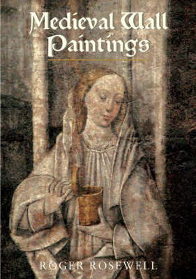 Medieval Wall Paintings in English and Welsh Churches (Hardback)