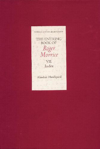 The Entring Book of Roger Morrice [1677-1691] VII: Index (Hardback)