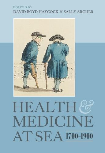 Health and Medicine at Sea, 1700-1900 (Hardback)