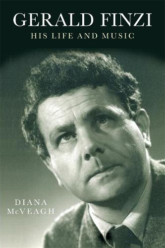 Gerald Finzi: His Life and Music (Paperback)