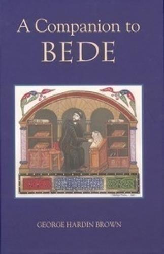 A Companion to Bede - Anglo-Saxon Studies v. 12 (Paperback)