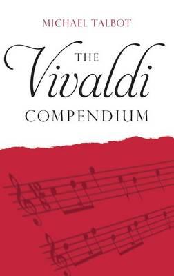 The Vivaldi Compendium (Hardback)