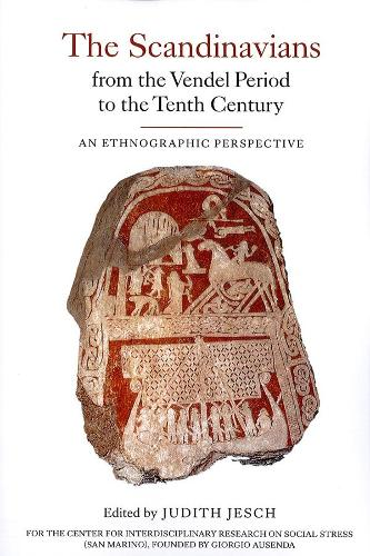 The Scandinavians from the Vendel Period to the Tenth Century: 5: An Ethnographic Perspective - Studies in Historical Archaeoethnology (Paperback)