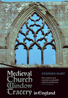 Medieval Church Window Tracery in England (Paperback)