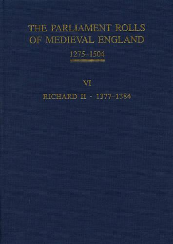 The Parliament Rolls of Medieval England, 1275-1504: VI: Richard II. 1377-1384 (Hardback)