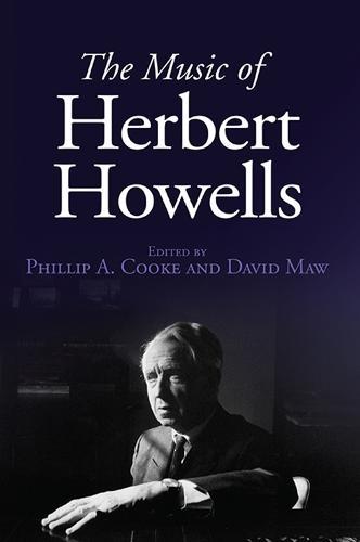 The Music of Herbert Howells (Hardback)