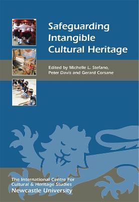 Safeguarding Intangible Cultural Heritage - Heritage Matters v. 8 (Paperback)
