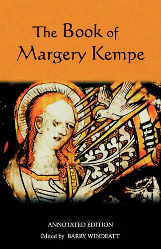 The Book of Margery Kempe: Annotated Edition (Paperback)