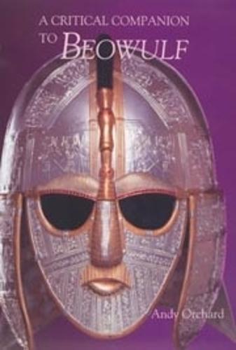A Critical Companion to <I>Beowulf</I> (Paperback)