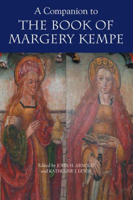 A Companion to the Book of Margery Kempe (Hardback)