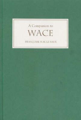 A Companion to Wace (Hardback)