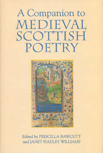 A Companion to Medieval Scottish Poetry (Hardback)