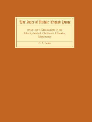 The The Index of Middle English Prose: The Index of Middle English Prose Handlist II Manuscripts in the John Rylands and Chetham's Libraries, Manchester Handlist 2 - Index of Middle English Prose v. 2 (Paperback)