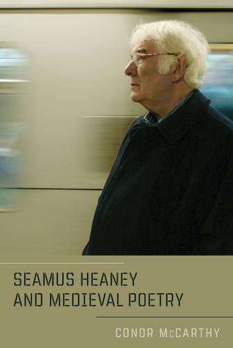 Seamus Heaney and Medieval Poetry (Paperback)