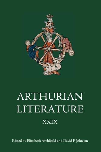 Arthurian Literature XXIX - Arthurian Literature v. 29 (Hardback)